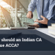 Why should an Indian CA pursue ACCA
